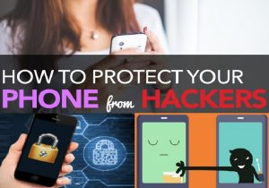 how to prevent hackers from hacking your phone