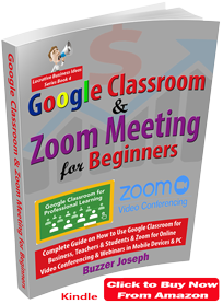 google classroom and zoom video online conferencing guide by buzzer joseph
