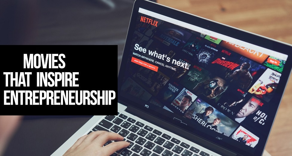 inspiring movies for entrepreneurs and business investors